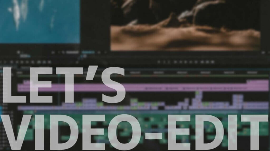 LET`S VIDEO EDIT